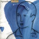 Heart Like A Sky/Spandau Ballet