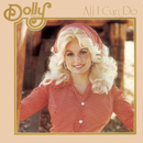 All I Can Do/Dolly Parton
