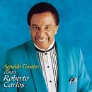 Em Nome do Amor (Agnaldo Timoteo canta Roberto Carlos)/Agnaldo Timoteo