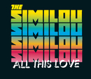 All This Love/The Similou