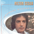 Grandes Sucessos - Nilton Cesar/Nilton Cesar