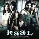 Kaal (Original Motion Picture Soundtrack)/Salim-Sulaiman