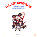 Living Together, Growing Together/The Fifth Dimension
