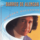 Grandes Sucessos Barros de Alencar/Barros De Alencar