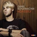 Honestly/Daniel Schuhmacher