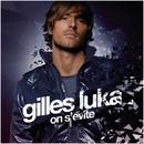 On s'évite (Radio Edit)/Gilles Luka