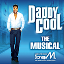 Daddy Cool - The Musical/The Daddy Cool London Musical Cast