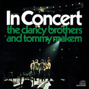 The Clancy Brothers and Tommy Makem In Concert/The Clancy Brothers with Tommy Makem