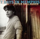 7 Days In Memphis/Peter Gallagher