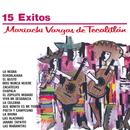 Serie Oro 15 Exitos Del Mariachi Vargas De Tecalitlan/Mariachi Vargas de Tecalitlán