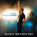 """Live """"Musicatour""""/Paolo Meneguzzi"""