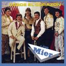 Desde El Corazon/Los Hermanos Mier