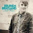 Still Water/Erlend Bratland