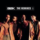 B2K  The Remixes  Vol. 1/B2K