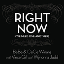 Right Now (We Need One Another)/BeBe & CeCe Winans with Vince Gill and Wynonna Judd