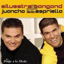 Ponte a la Moda/Silvestre Dangond & Juancho de La Espriella