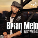 All I Ever Wanted (Canadian Idol winner's single, 2007 - main version)/Brian Melo