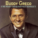 16 Most Requested Songs/Buddy Greco