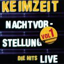 Nachtvorstellung - Die Hits Live Vol. 1/Keimzeit