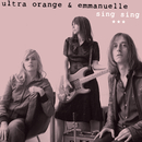 Sing Sing/Ultra Orange & Emmanuelle