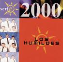 Serie 2000/Los Humildes