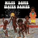 Water Babies/Miles Davis