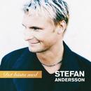 Det bästa med/Stefan Andersson