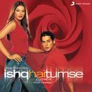 Ishq Hai Tumse (Original Motion Picture Soundtrack)/Himesh Reshammiya