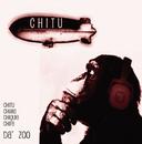 Chitu (Album Version)/Da' Zoo