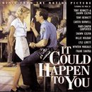It Could Happen To You:  Music From The Motion Picture/Original Motion Picture Soundtrack