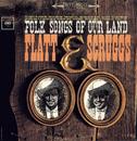 Folk Songs Of Our Land/Flatt & Scruggs