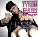 Mon Hold Up/Tyron Carter