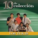 10 de Colección/Los Tukas