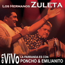 La Parranda es con Poncho & Emilianito/Los Hermanos Zuleta