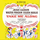 Take Me Along (Original Broadway Cast Recording)/Original Broadway Cast of Take Me Along