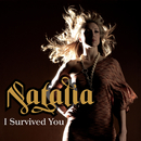 I Survived You/Natalia