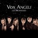 Les Promesses/Vox Angeli