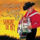 Sangre De Rey/Michael Salgado