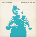 Hard To Make You Mine/Tim Christensen