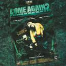 Come Again 2 - Le retour/Suprême NTM