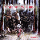 Safe From Harm/Dusted