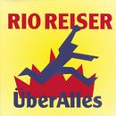 Über Alles/Rio Reiser