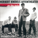 Knebel On The Rocks (Special Edition)/Herbert Knebels Affentheater