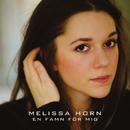 En famn för mig/Melissa Horn
