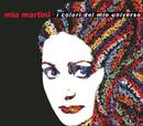 I colori del mio universo/Mia Martini