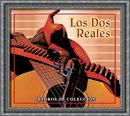 Tesoros De Coleccion - Los Dos Reales/Los Dos Reales
