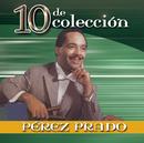 10 De Colección/Pérez Prado