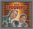 Tesoros de Coleccion  - los Troqueros/Los Troqueros
