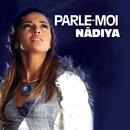 Parle Moi/Nâdiya