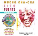 Mucho Cha Cha/Tito Puente